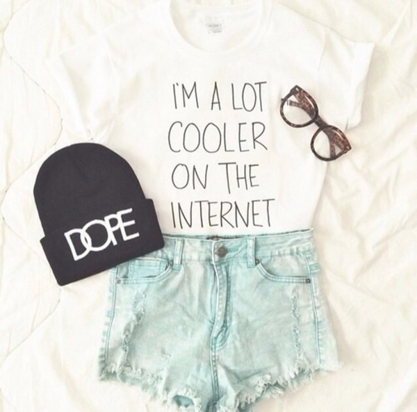 shirt white i'm a lot cooler on the internet im a lot cooler on the internet black quote on it hat top t-shirt internet crock top sunglasses quote on it beanie nerd denim shorts shorts blouse