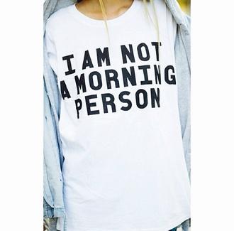 shirt i al not a morning person white shirt