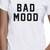 bad mood tee awesome tshirt women and unisex adult