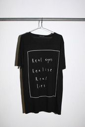 t-shirt,machine head,black,shirt,real eyes,realeyes,realise,real lies,reallies,oversized,white,hipster,tumblr,quote on it,style,cool,clothes,tweet,harry,harry styles,eyes,mantra,life guide,oversized shirt,black and white,oversized t-shirt,cute,black t-shirt,message tshirt,top,real eyes realise real lies,black shirt,grunge,graphic tee,indie,soft grunge,pastel goth,black clothing