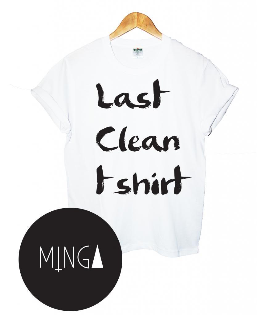 Last Clean T Shirt Top Tee Vest Cara Tumblr Hipster Dope Fashion Hip Hop Unisex | eBay