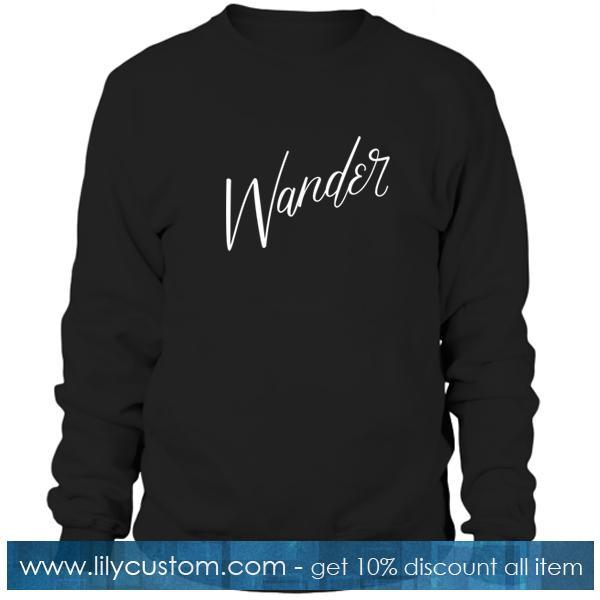 Wander Sweatshirt
