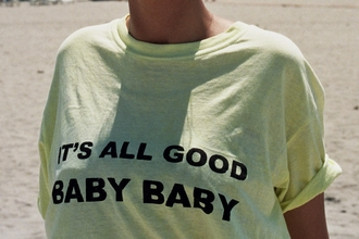 t-shirt yellow shirt its all good baby baby black writing quote on it white crop tops cool girl style style trendy top biggie smalls tumblr tumblr shirt blouse good baby white loose tshirt cotton yellow top graphic tee annemerel blogger