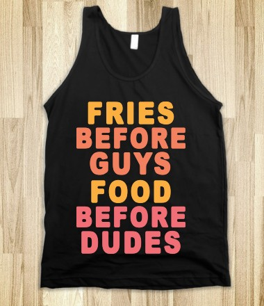 Fries Before Guys - Shirts From Georgia - Skreened T-shirts, Organic Shirts, Hoodies, Kids Tees, Baby One-Pieces and Tote Bags Custom T-Shirts, Organic Shirts, Hoodies, Novelty Gifts, Kids Apparel, Baby One-Pieces | Skreened - Ethical Custom Apparel