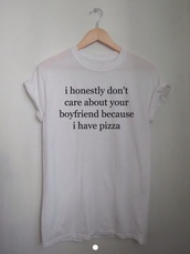 top,pizza,boyfriend,girlfriend,relationshil,relationship,shirt,t-shirt,cute dress,tshiet,shier,pizza slut,shitt,style,shorts,clothes,pizza slut shirt,jeans,etsy,iphone,white t-shirt,word,sentence,funny,crewneck,hoodie,pacsun,halloween,costume,instagram,inexpensive,basic,lohanthony,weareautumn,etsy.com