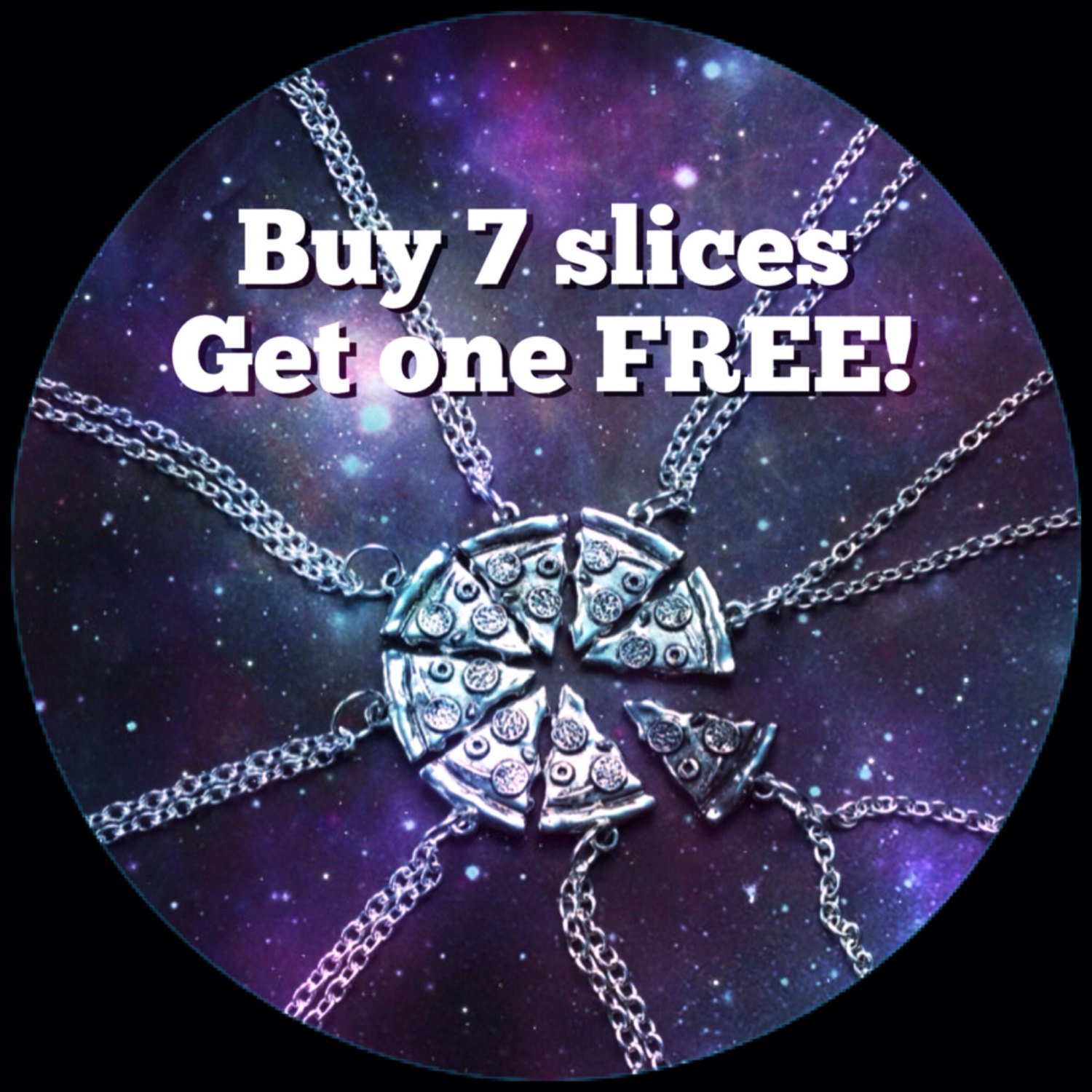 Pizza Necklace BUY 7 SLICES get 1 FREE