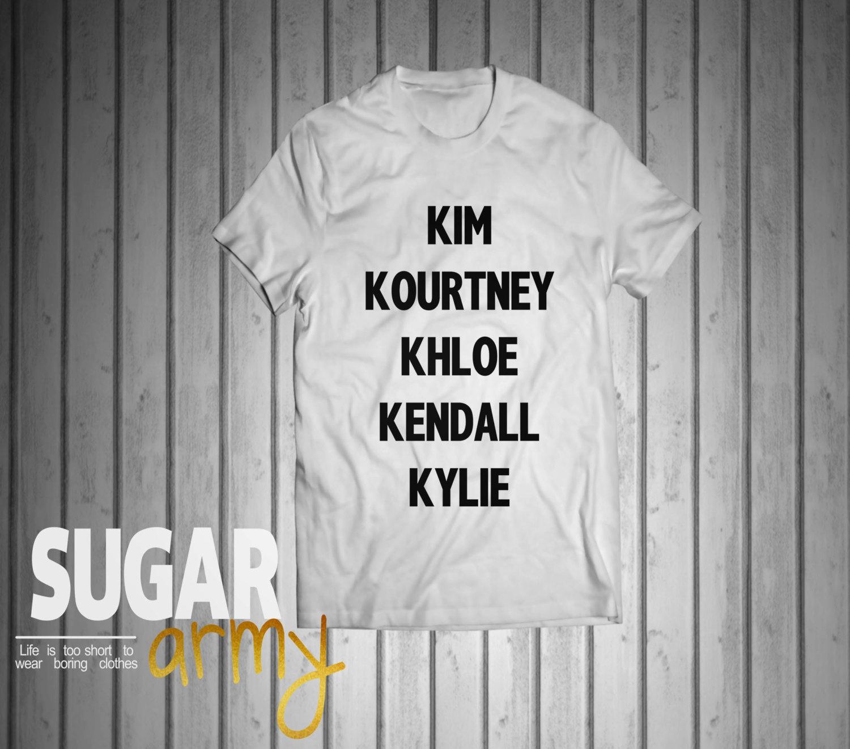 Kim Kourtney Khloe Kendall Tshirt Instagram Shirt Tumblr Shirt Teen