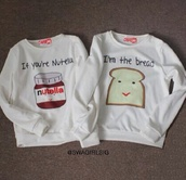 sweater,sweater nutella toast,nutella,crewneck sweater,clothes,nuttella,white,bread,sweatshirt,two,bff,bag,shirt,t-shirt,cute,friendship,belt,white cute,couple,sweet,sexy,hoodie,breakfast,matching set,nutella shirt,freshtops,best friends top,friendship shirt,jacket,top,blouse,white blouse,couple sweaters,bff sweaters,food,white nuttella and bread,best friend shirts,soulmate,fashion,weheartit,couples shirts,soulmate shirts,white sweater,funny,matchin,lovely,grey,love,beautiful,pajamas,summer top,white t-shirt,sweaters cute print food yum,two-piece,pullover,nutella and bread,matching couples