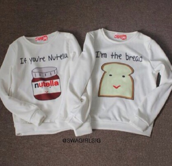 sweater sweater nutella toast nutella crewneck sweater clothes nuttella shirt t-shirt bff bff cute bread friendship white belt hoodie sweatshirt breakfast t-shirt nutella shirt freshtops jacket couple sweaters matching couples bff