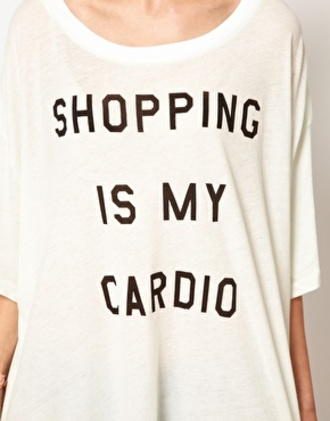 t-shirt shopping shopping is my cardio cardio