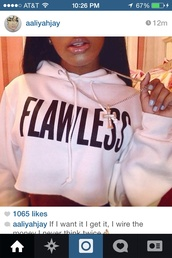 sweater,aaliyah jay,crop sweatshirt,flawless,aaliyah,i woke up like this,beautiful,pretty,badass,sweet,girly,hot pink,light pink,nice,jacket,cropped hoodie,jewels,swag,hoody,cropped sweater,black and white,hoodie,white shirt,top,***flawless,long sleeve crop top,white,crop tops,white flawless crop jumper,crop top hoodie,fashion,flaweless,white sweater,crop,pink,flawless sweatshirt,flawless crop hoodie,white cropped sweater,pink sweater,Wheretobuy,bold,girl,girly wishlist,cropped,sexy,sweatshirt