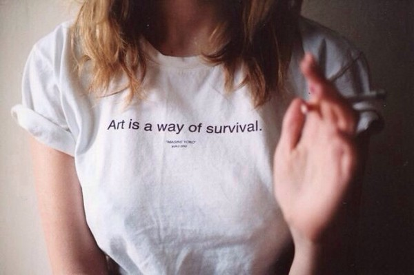 shirt tumblr art blouse white t-shirt black and white quote on it artist grunge t-shirt artsy artistic grunge t-shirt white shirt white top white t-shirt top t-shirt black writing t-shirt inscription zara yoko ono art is a way of survival tumblr shirt tumblr outfit pretty basic white t-shirt way survival instagram quote on it