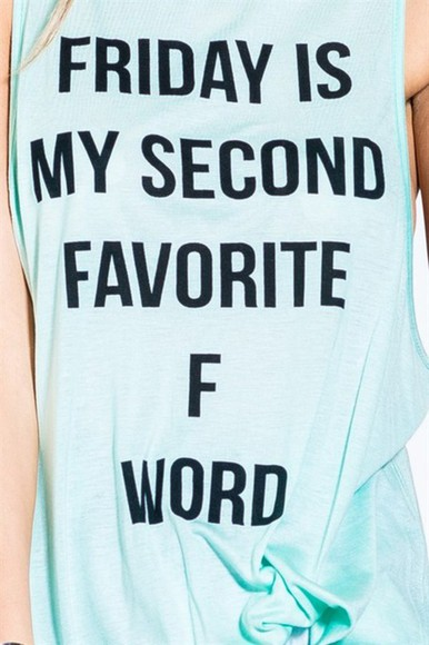 funny friday favorite f word awesome shirt tank with text true true true popular