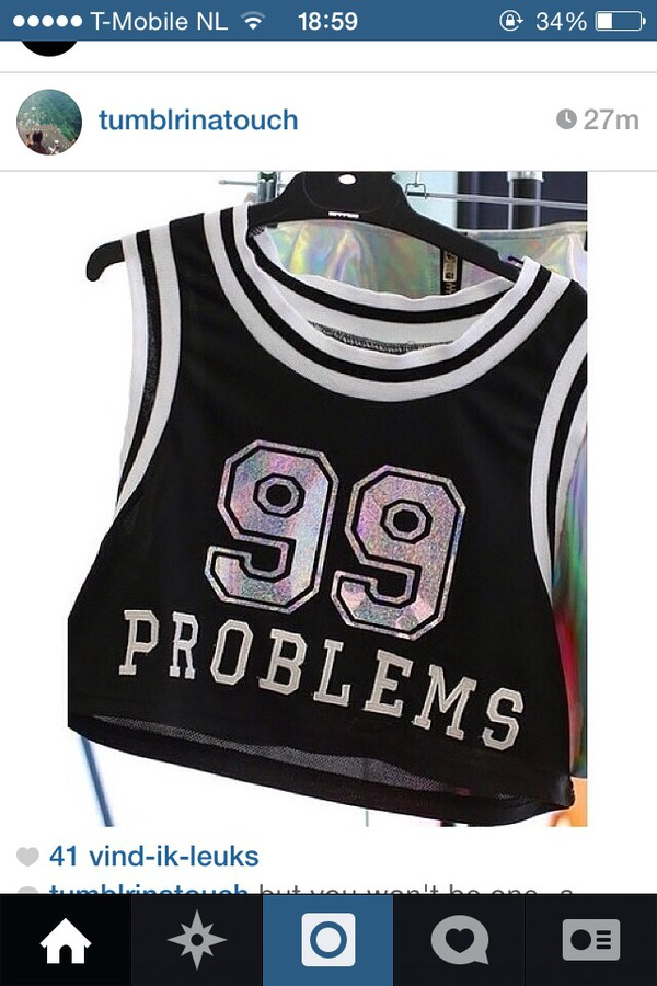 99 problems black colorful shirt