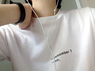 t-shirt hipster grunge soft grunge goth goth hipster hipster grunge bracelets black and white quote on it texting earphones headphones