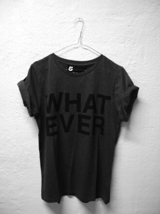 grey t-shirt whatever shirt black t-shirt black tumblr soft grunge grey shirt grey shirt cotton what ever whatever tshirt charcoal grey t-shirt back text graohic all black everything