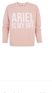 sweater,ariel is my bff,pink