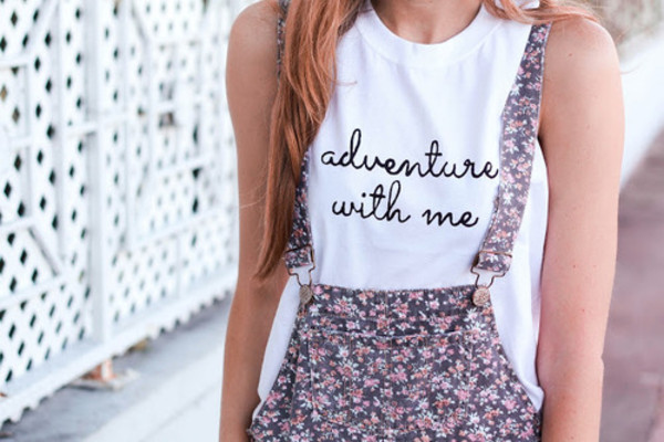 shirt adventure with me adventure with me clothes white t-shirt shorts blouse pants graphic tee tank top all jumpsuit flowers pattern jumpsuit short top floral muscle tee overalls tumblr