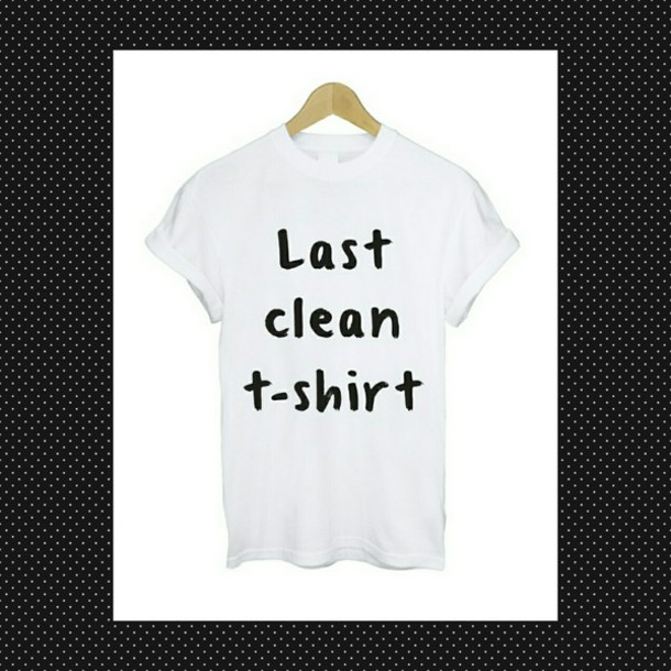 T-shirt: funny, white, quote on it, print, shirt with text ...
