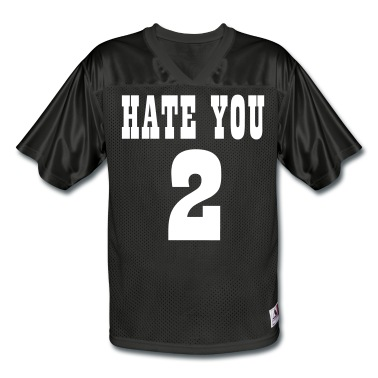 HATE YOU 2 Replica Football Jersey | Spreadshirt | ID: 13671219