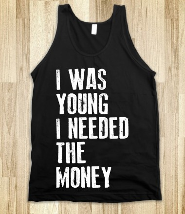I was Young (Tank) - Living Night - Skreened T-shirts, Organic Shirts, Hoodies, Kids Tees, Baby One-Pieces and Tote Bags Custom T-Shirts, Organic Shirts, Hoodies, Novelty Gifts, Kids Apparel, Baby One-Pieces | Skreened - Ethical Custom Apparel