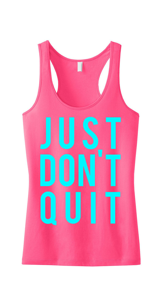 JUST DON'T QUIT Workout Tank Top Pink with by NobullWomanApparel