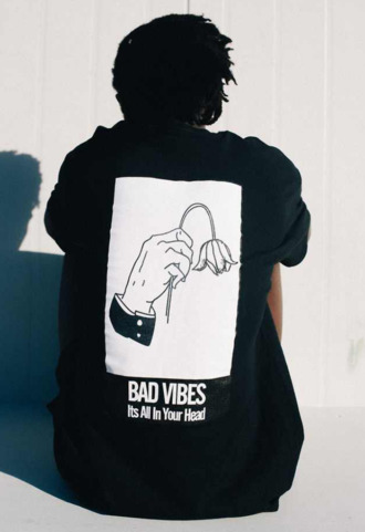 shirt t-shirt black white drawing flowers quote on it bad vibes its all in your head tahirt vibes bad