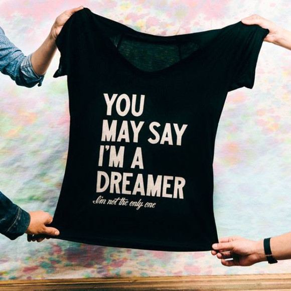 shirt black shirt black t-shirt dreamer quote shirt