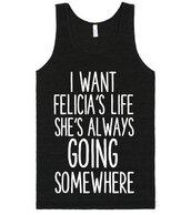 t-shirt,bye felicia,funny,felicia,joke,quote on it,shirt,trendy