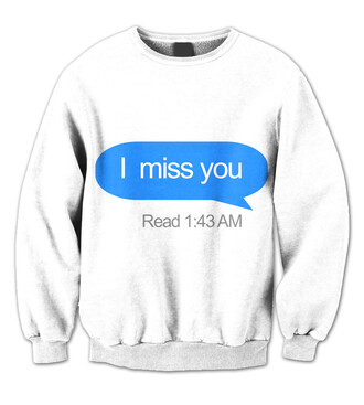 sweater white trendy long sleeves quote on it fall outfits cool funny teenagers ogvibes