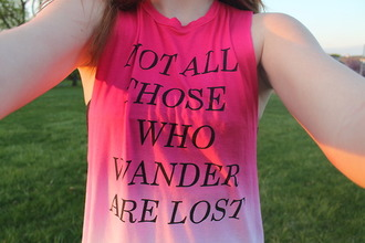 pink tank top dip dyed quote on it
