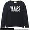 Yaaass font sweatshirt
