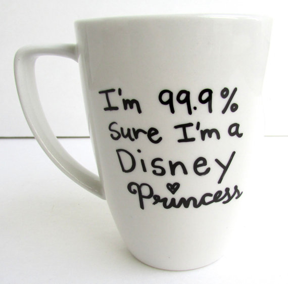The Disney Princess   99.9 sure I'm a Disney by FruitfulFeet
