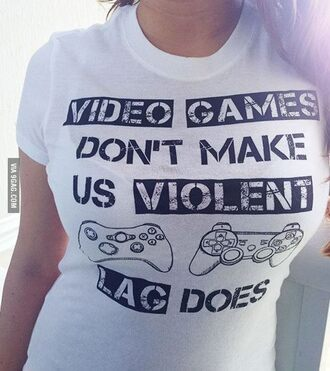 t-shirt quote on it white white t-shirt t shirt tshirt gamer