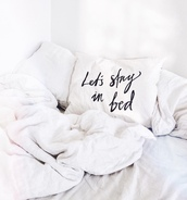 home accessory,bedding,bedroom,quote on it,pillow,quote on it pillow