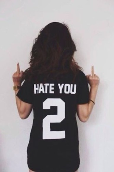 tumblr outfit tumblr t-shirt tumblr clothes tumblr shirt fashion blogger tumblr girl Bloggers blogger trend hate t-shrit hate you 2 hate you 2 t-shirt hate you 2 shirt