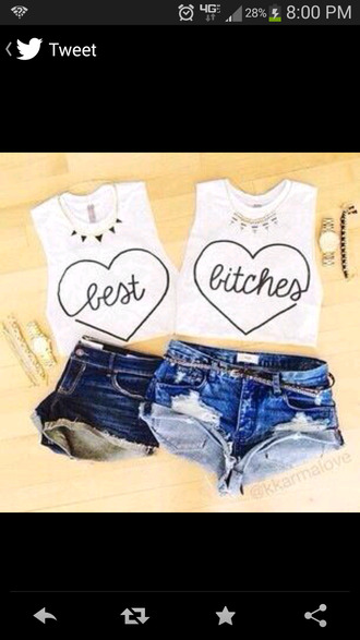 shirt white best bitch tank top heart short sleeve top best bitches muscle tee crop tops white crop tops t-shirt blouse shorts