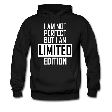 I'm not perfect but I'm limited edition T-Shirts