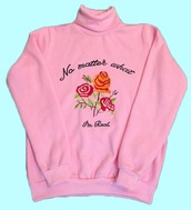sweater,tumblr,cool,cute,roses,rose,sweatshirt,turtleneck,turtleneck sweater,pastel pink,pink,pink sweater,quote on it,real,realest,love,pretty,kawaii