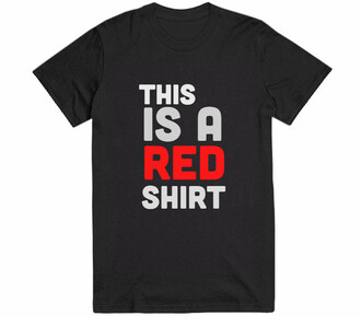 t-shirt black white red cool funny quote on it fashion style trendy summer sporty sarcasm teenagers top shirt