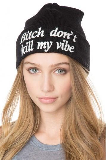 Bitch don't kill my vibe black beanie – glamzelle