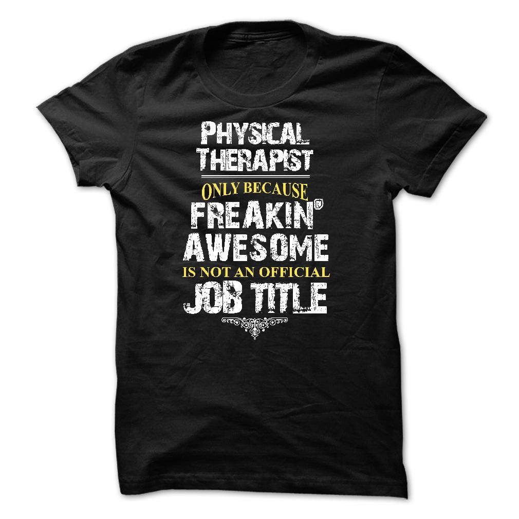 Physical Therapist T-Shirt & Hoodie
