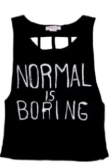 tank top black tank top normal is boring openback