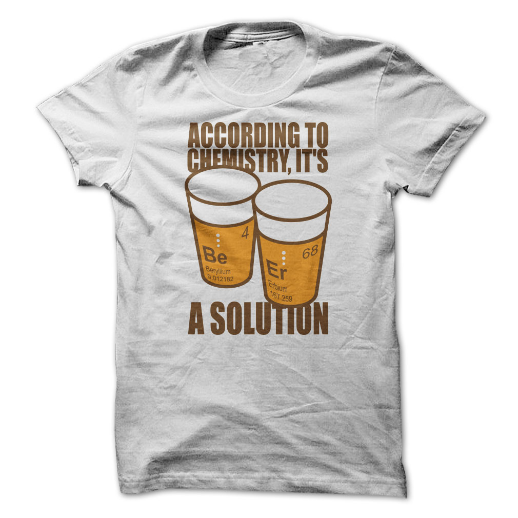 Beer Is A Solution T-Shirt & Hoodie