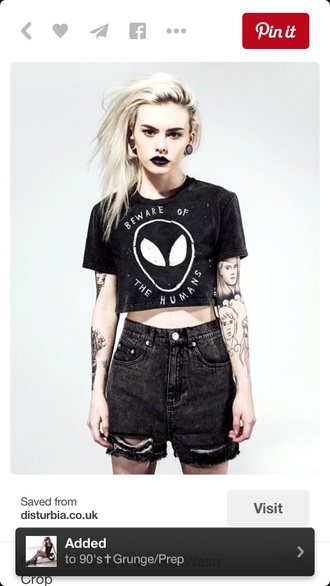 top crop tops black crop top crop black and white grunge t-shirt grunge punk rock alien quote on it shorts