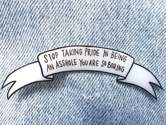 pants jeans 90s style cute grunge skinny jeans quote on it funny patch