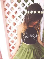 tank top,skirt,green skirt,black tank top,black shirt white writing,sassy top,sassy tank top,sassy,crop tops,graphic shirt,graphic top,letter top,letter tank,letter shirt,skater skirt,green skater skirt,top,sassy crop top,t-shirt,black,tote bag,sleeveless,writing,fancy,summer,spring,party,beach,casual,hippie,hair accessory,black crop top,quote on it,summer top,shirt,daisy,white,flower crown