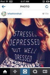 shirt,stressed depressed but well dressed,crop tops