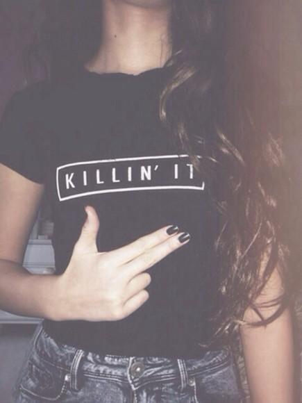 black shirt shirt alternative black white killing it top killinit killin killin it t-shirt killin' it black and white black usa shirt