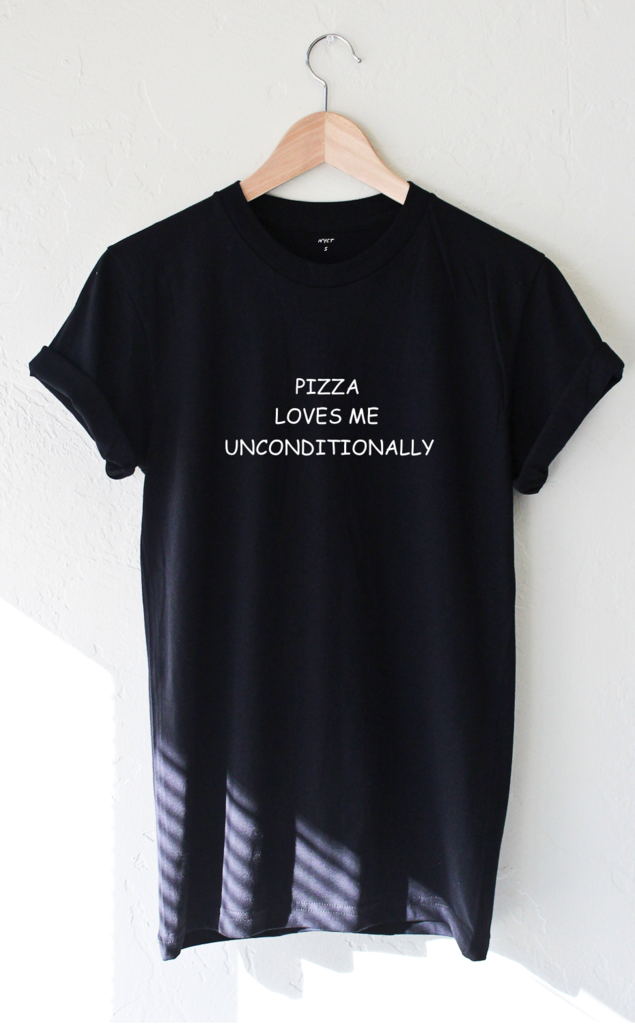 Pizza loves me unconditionally tee – nyct